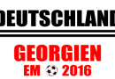 Qualifikation EM 2016: Deutschland – Georgien Tickets